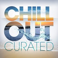 Chill Out - Curated — сборник