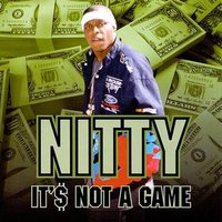 It's Not a Game — Nitty