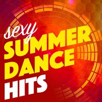 Sexy Summer Dance Hits — Summer Party Hits 2015