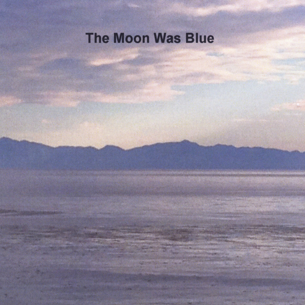 the moon is blue - 1000×1000