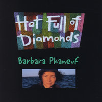 Hat Full of Diamonds — Barbara Phaneuf