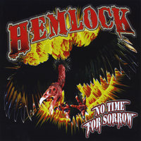 No Time For Sorrow — Hemlock
