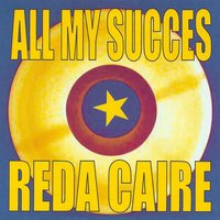 All My succès — Reda Caire