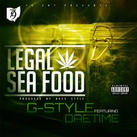 Legal Sea Food (feat. Daetime) — G-Style