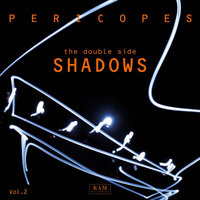 The Double Side, Vol. 2 - Shadows — Pericopes
