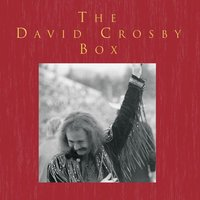 The David Crosby Box — David Crosby