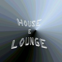 House E Lounge — Antonio Nasca