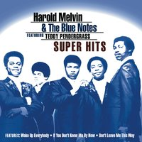 Super Hits — Harold Melvin & The Blue Notes featuring Teddy Pendergrass, Harold Melvin & The Blue Notes