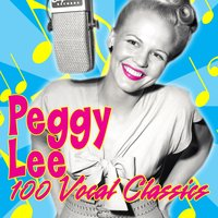 100 Vocal Classics — Peggy Lee