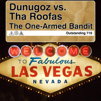 The One Armed Bandit — Dunugoz vs. Tha Roofas