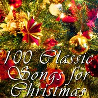 100 Classic Songs For Christmas — Christmas Music Experts