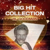 Big Hit Collection — Al Goodman