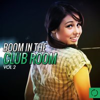 Boom in the Club Room, Vol. 2 — сборник