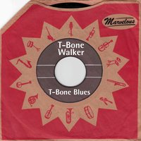 T-Bone Blues — T-Bone Walker
