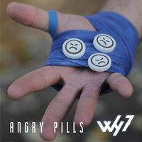 Angry Pills — why7
