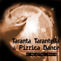 Taranta Tarantella & Pizzica Dance 20 Selected Tracks — сборник