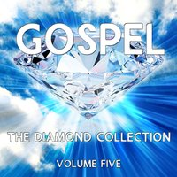 Gospel - The Diamond Collection, Vol. 5 — сборник