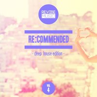 Re:Commended - Deep House Edition, Vol. 4 — сборник