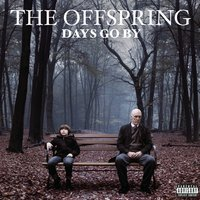 Days Go By — The Offspring