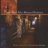 East Atlanta Passover Stomp — 4th Ward Afro-Klezmer Orchestra