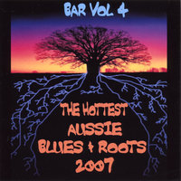 The Hottest Aussie Blues and Roots 2007 — Bar Vol 4