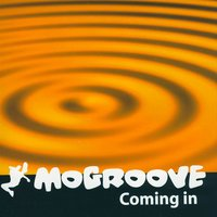 Coming In — MoGroove