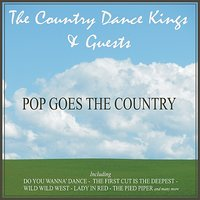Pop Goes The Country - The Country Dance Kings and Guests — The Country Dance Kings, Johnny Lee, Roe McCaw, James 'Bubba' Hudson