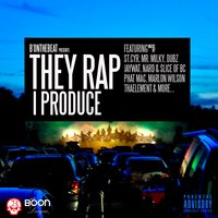 They Rap I Produce — B'onthebeat
