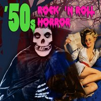 50s Rock N' Roll Horror — сборник