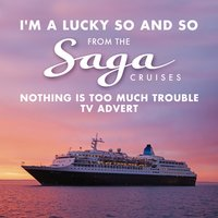 "I'm a Lucky so and so (From the Saga Cruises ""Nothing Is Too Much Trouble"" T.V. Advert) — Duke Ellington, Mack David, Tony Bennett"