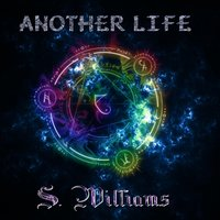 Another Life — S. Williams