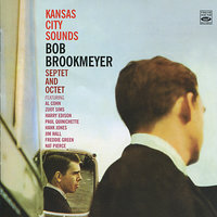 Kansas City Sounds — Jim Hall, Harry Edison, Hank Jones, Zoot Sims, Freddie Green, Bob Brookmeyer
