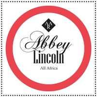 All Africa — Abbey Lincoln