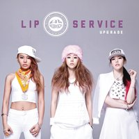 Too Fancy — Lip Service, Lipservice