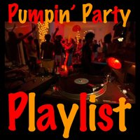 Pumpin' Party Playlist — сборник
