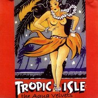 Tropic Isle: Guitar Noir Companion — The Aqua Velvets