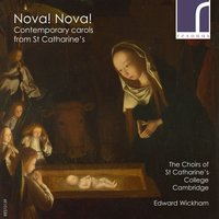 Nova! Nova!: Contemporary Carols from St Catharine's — Richard Rodney Bennett, Roxanna Panufnik, James MacMillan, John Tavener, Giles Swayne, Stevie Wishart