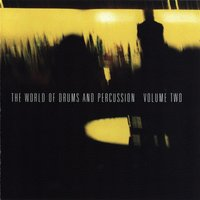 The World of Drums and Percussion Vol. 2 — сборник