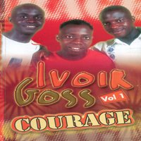 Courage — Ivoir goss