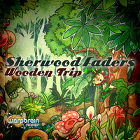 Wooden Trip - EP — Sherwood Faders