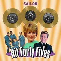 Sailor - Hit Forty Fives — сборник