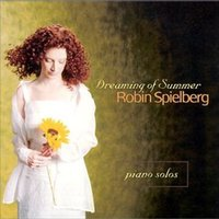 Dreaming Of Summer — Robin Spielberg