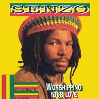 Worshipping You Love — Senzo
