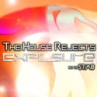 Exposure — The House Rejects, Stab
