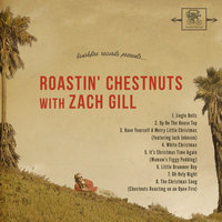 Roastin' Chestnuts With Zach Gill — Zach Gill