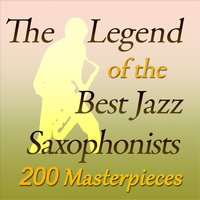 The Legend of the Best Jazz Saxophonists — сборник