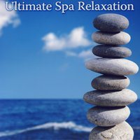 Ultimate Spa Relaxation — Relaxing Music Ensemble