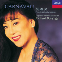 Carnaval! French Coloratura Arias — Richard Bonynge, Sumi Jo, English Chamber Orchestra
