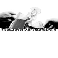 The Great 50s Schlager Collection, Vol. 10 — сборник