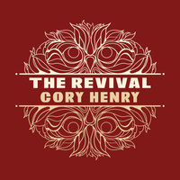 The Revival — Cory Henry